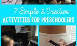 7 Simple and Creative Activities for Preschoolers
