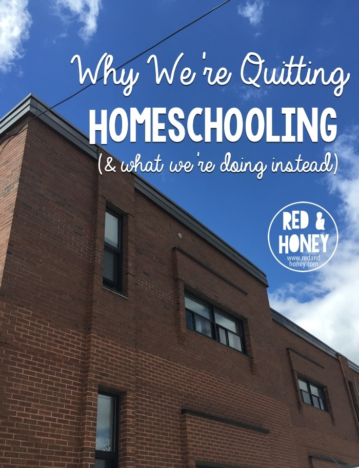 Why were quitting homeschooling what were doing instead red why were quitting homeschooling rh main fandeluxe Images
