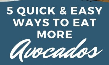 """Pinterest pin with two images. One image is of an avocado cut in half on a cutting board. Second image is of a white bowl of guacamole with chips on the side. Text overlay says, """"5 Ways to Eat More Avocados: & why you'd want to!"""""""