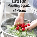 5 Time-Saving Tips for Healthy Meals at Home