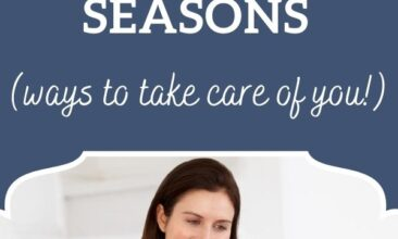 """Pinterest pin, image is of a woman sitting on a chair reading a book and holding a cup of coffee. Text overlay says, """"Self Care During Crazy Life Seasons: take care of you!"""""""