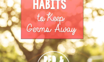 7 Simple Habits to Keep Germs Away