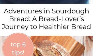 "Pinterest pin, image is of a wooden surface, with a cutting board on it and a loaf of fresh sourdough bread on top. Text overlay reads ""Adventures in Sourdough Bread: A Bread-Lover's Journey to Healthier Bread"""