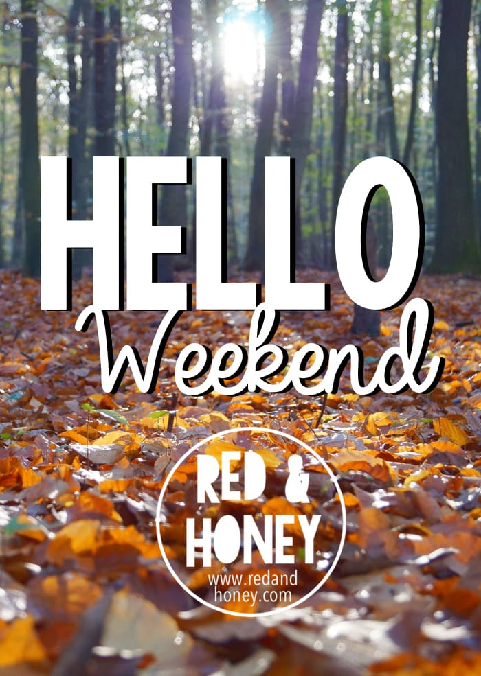 Hello Weekends - Fall Edition - R&H