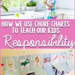 How We Use Chore Charts to Teach Our Kids Responsibility