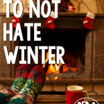28 Reasons to Not Hate Winter