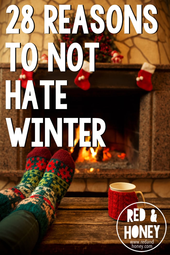 Poor, underrated winter. No one understands how awesome it can actually be. Here are 28 solid reasons to NOT hate winter this year! Guaranteed to melt the coldest hearts.