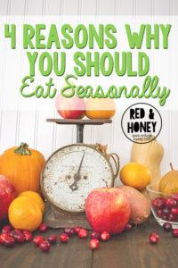 4 Reasons Why You Should Eat Seasonally - R&H main