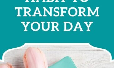"Pinterest pin, image is of paper on a table with tulips and a candle. Text overlay says, ""A Morning Habit to Transform Your Day: small but mighty!"""