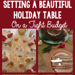 How to Set a Beautiful Holiday Table on a Tight Budget