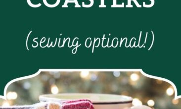 """Pinterest pin, image is of a homemade coaster and gift wrapped coasters. Text overlay says, """"Easy DIY Coasters: sewing optional!"""""""