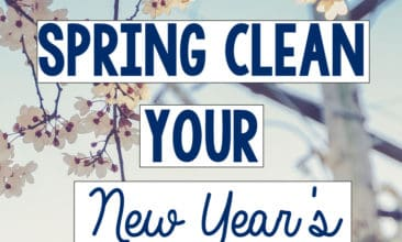 3 Ways to Spring Clean Your New Year's Resolutions