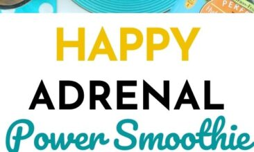 """Pinterest pin with two images. One image is of a smoothie on a fun blue plate with sliced oranges beside it. Second image is a side angle of a smoothie with sliced oranges. Text overlay says, """"Happy Adrenal Power Smoothie: for adrenal health!"""""""