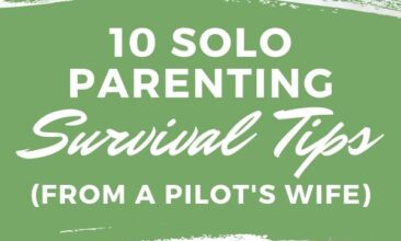 """Pinterest pin with two images. One image is of a mom laying on a bed with a kid on top of her. The other photo is of a mom getting a hug from her daughter, both are smiling. Text overlay says, """"10 Solo Parenting Survival Tips! (from a Pilot's wife)"""""""