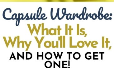 """Two images with text overlay Pinterest Pin. One image is of four pairs of shoes lined up on a wood floor. Second image is of an outfit layed out, each piece neatly folded on a yellow surface. Text overlay says, """"Capsule Wardrobe: What it is and why you'll love it."""""""