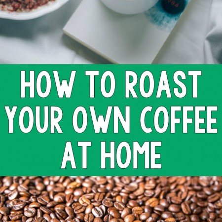 How to Roast Your Own Coffee at Home - R&H main