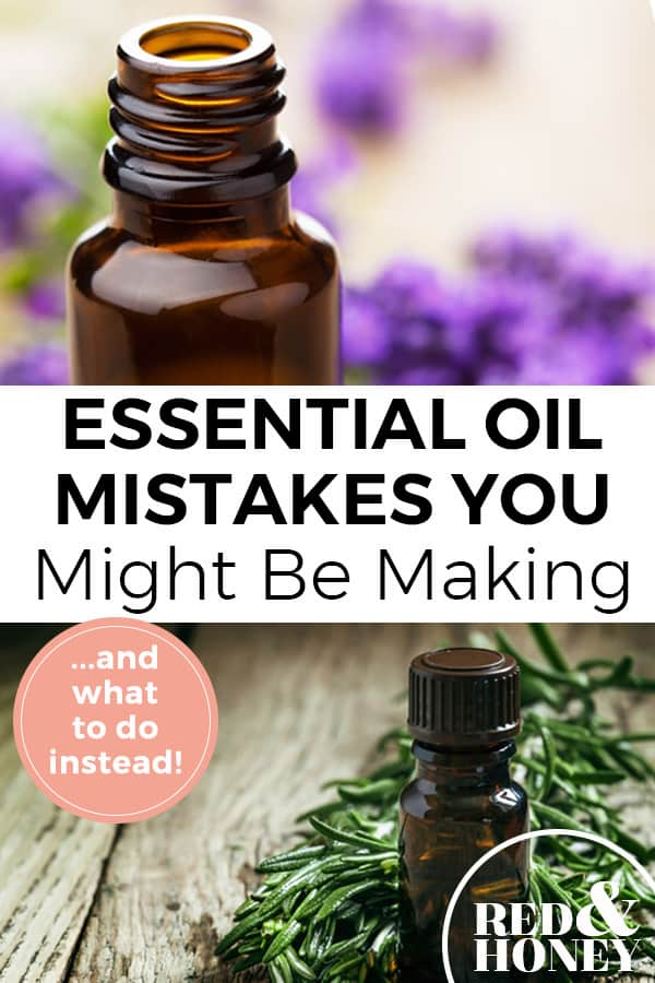 "Pinterest pin with two images. The first image is a close up shot of a bottle of essential oil with purple flowers in the background. The second image is a bottle of essential oil with thyme leaves on a table. Text overlay says, ""Essential Oils Mistakes You Might be Making ...and what to do instead!"""