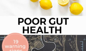 """Pinterest pin with two images, the first image is of 5 lemons, one cut in half. The second image is a chalk drawing of a stomach with intestines. Text overlay says, """"Poor Gut Health: 19 Warning Signs""""."""