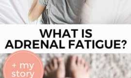 "Pinterest pin with two images, the first is of a woman laying face down on a bed sleeping. The second is a person holding a cup of black coffee. Text overlay says, ""What is Adrenal Fatigue + My Story""."