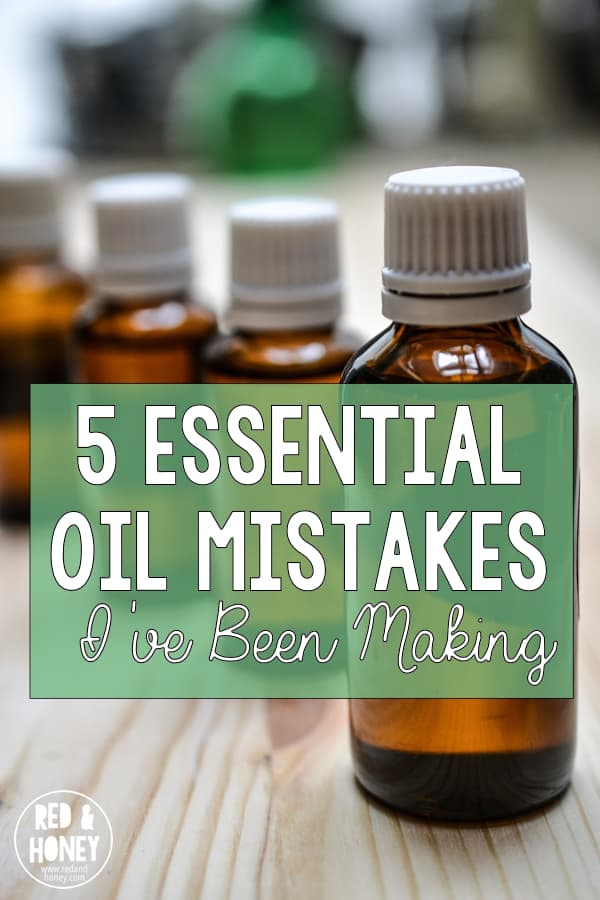 5 Essential Oil Mistakes I've Been Making - R&H pin
