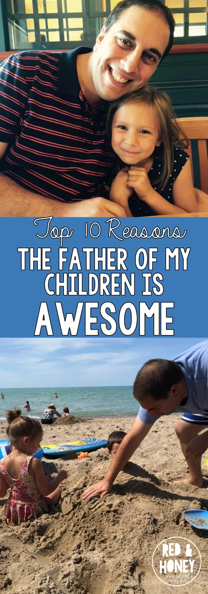 Top 10 Reasons the Father of My Children is Awesome - R&H pin