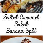 Salted Caramel Baked Banana Split (Gluten-Free, Dairy-Free, Soy-Free, Vegan)