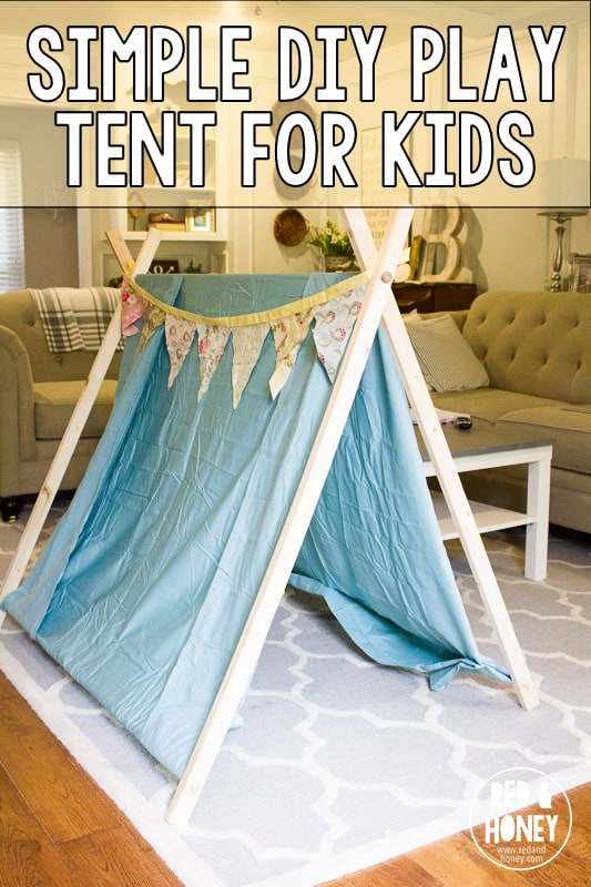 Simple Diy Play Tent For Kids Red And Honey