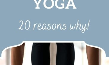 """Pinterest pin, image is of a woman stretching down and touching the floor with her fingers. Text overlay says, """"Why You Should Start Practicing Yoga - 20 reasons why!""""."""