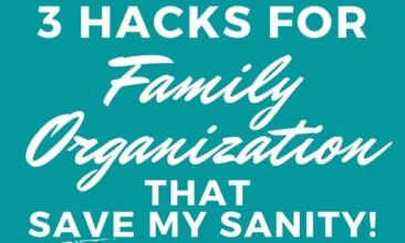 """Pinterest pin with two images. One image is of a spiral notebook on a desk. The other is of a person working at a laptop. Text overlay says, """"3 Family Organization Hacks that save my sanity!"""""""