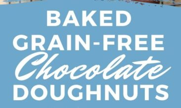 """Pinterest pin with two images. One image is a stack of four doughnuts covered in powdered sugar. Second image is of doughnuts covered in a chocolate glaze. Text overlay says, """"Baked Chocolate Doughnuts: grain-free!"""""""
