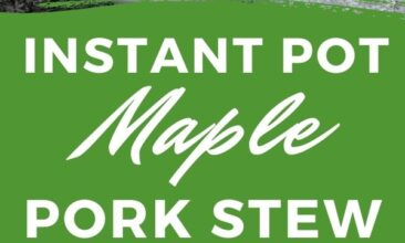 """Pinterest pin with two images. One image is of a bowl filled with maple pork stew, bottom image is of the same bowl of stew from a different angle. Text overlay says, """"Instant Pot Maple Pork Stew: quick & easy!"""""""