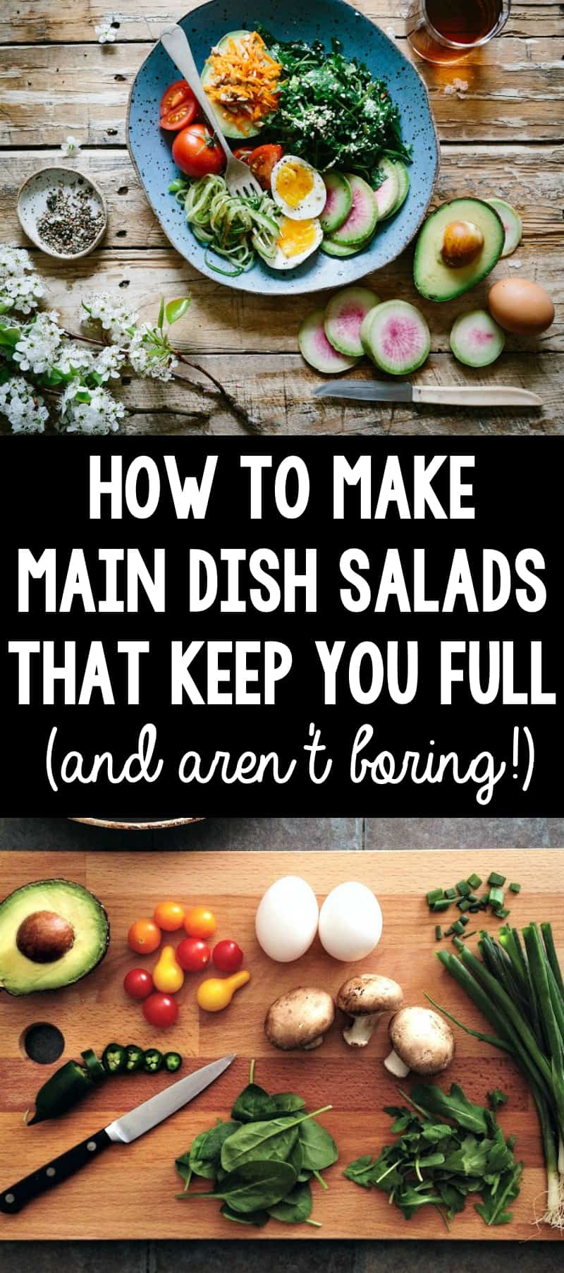 Main dish salads sound boring and unsatisfying? Try this formula for main dish salad success. Your belly, health, and taste buds will all thank you.
