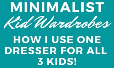 """Pinterest pin with two images. One image is of kids clothes in a dresser drawer. Second image is of a dresser. Text overlay says, """"Minimalist Kid Wardrobes: plus how to save space!"""""""