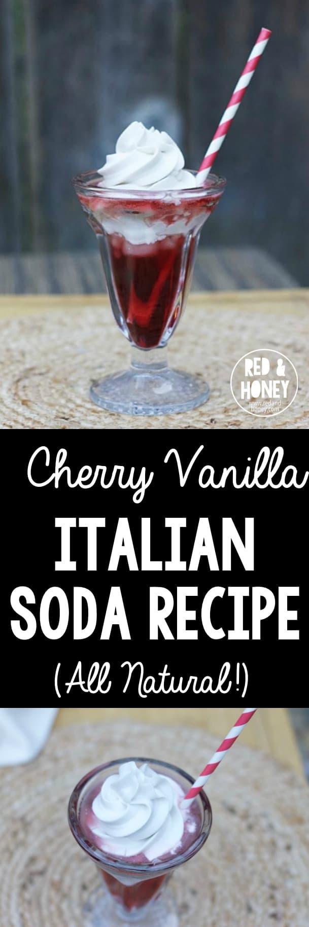 Cherry Vanilla Italian Soda Recipe