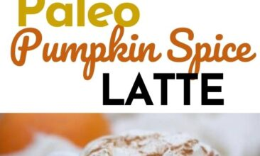 "Pinterest pin with two images. Both images are different angles of a mug filled with pumpkin spice latte. Text overlay says, ""Paleo Pumpkin Spice Latte: it's fall in a cup!"""