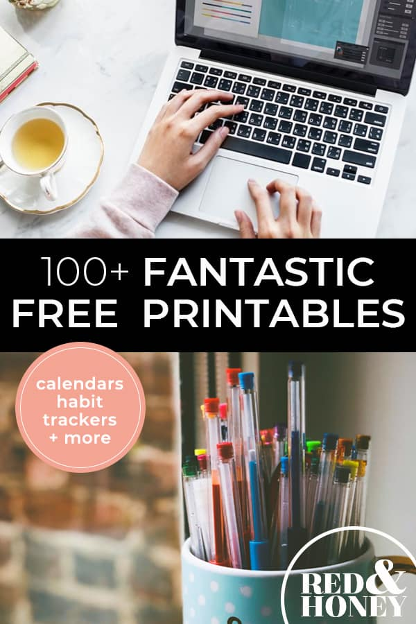 "Two images, the first a laptop on a desk with a woman's hand typing. The second a jar of colored pens. Text overlay says, ""100+ Fantastic Free Printables: Calendars; Habit Trackers & More""."