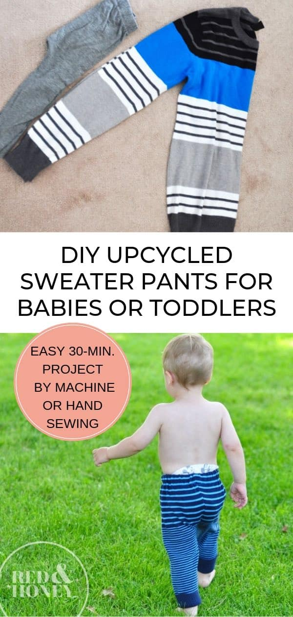 Graphic of upcycled sweater pants with text in the middle, plus an image of baby in pants, and an image of a folded sweater.