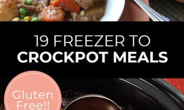 """Pinterest pin with two images. First image is a bowl of beef stew with carrots and potatoes. Second image is a crockpot filled with beef stew. Text overlay says, """"19 Freezer to Crockpot Meals - gluten free!"""""""