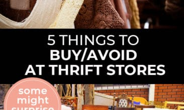 "Pinterest pin with two images. First image is of a closet with clothes hanging on wooden hangers. Second image is of a bunch of dining table chairs. Text overlay says, ""5 Things to buy/avoid at thrift stores - some might surprise you!"""