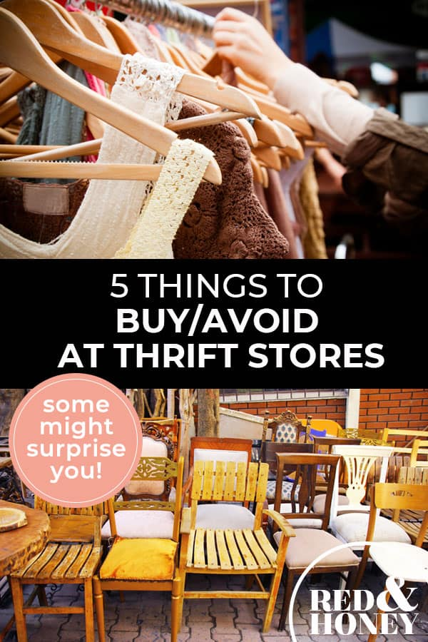 """Pinterest pin with two images. First image is of a closet with clothes hanging on wooden hangers. Second image is of a bunch of dining table chairs. Text overlay says, """"5 Things to buy/avoid at thrift stores - some might surprise you!"""""""
