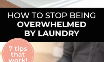 "Longer Pinterest pin with two images. The first image is a bucket with a towel hanging out of it. The second image is of a woman carrying a laundry basket. Text overlay says, ""How to Stop Being Overwhelmed by Laundry - 7 tips that work!"""