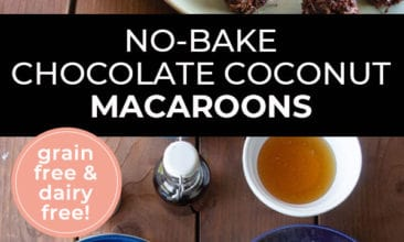 "Pinterest pin with two images. First image is a plate of chocolate macaroons. Second image is of ingredients in bowls. Text overlay says, ""No-Bake Chocolate Coconut Macaroons - grain free & dairy free!""."