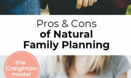 "Pinterest Pin with two images. First image is of a couple holding hands. Second image is of a woman holding a pregnancy test. Text overlay says, ""Pros & Cons of Natural Family Planning - the Creighton model""."