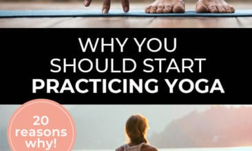 """Pinterest pin with two images. First image is of a woman stretching down and touching the floor with her fingers. The second image is of a woman practicing a yoga stretch on a pier overlooking the ocean. Text overlay says, """"Why You Should Start Practicing Yoga - 20 reasons why!""""."""