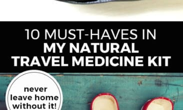 """Longer Pinterest pin with two images. Top image is of a medicine kit filled with natural remedies. Bottom image is of a suitcase packed for travel. Text overlay says, """"10 Must Haves in My Natural Travel Medicine Kit: never leave home without it!"""""""