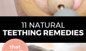 "Longer Pinterest pin with two images. Top image is of a baby's hand holding a teething toy. Bottom image is of a baby laying down. Text overlay says, ""11 Natural Teething Remedies: that actually work!"""