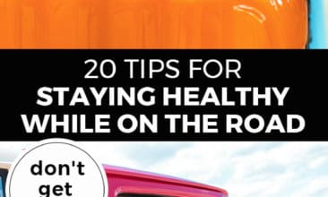 "Longer Pinterest pin with two images. Top image is of a woman's hands holding a suitcase. Bottom image is of a woman reaching her arms out of a car. Text overlay says, ""20 Tips for Staying Healthy While on the Road: don't get sick!"""