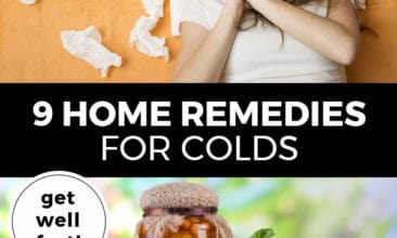 "Pinterest pin with two images. Top image is of a woman lying in bed with used kleenex all around her. Bottom image is of a large bowl filled with lemons, herbs and raw honey. Text overlay says, ""9 Home Remedies for Colds: get well fast!"""