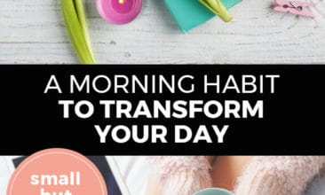 "Longer Pinterest pin with two images. Top image is of paper on a table with tulips and a candle. Bottom image is of a woman holding a cup of coffee. Text overlay says, ""A Morning Habit to Transform Your Day: small but mighty!"""