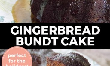 """Pinterest pin with two images. Top image is of a maple glazed gingerbread bundt cake. Bottom image is of a bundt cake with a slice taken out. Text overlay says, """"Gingerbread Bundt Cake: perfect for the holidays!"""""""